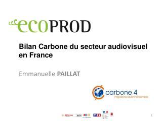 Bilan  Carbone du  secteur audiovisuel  en France
