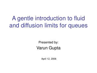 A gentle introduction to fluid and diffusion limits for queues
