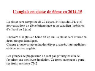 L'anglais  en  classe  de 6ème en 2014-15