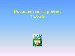 Document sur la po�sie�: Th�orie