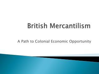 British Mercantilism