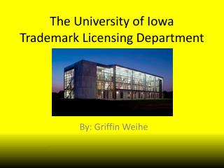 The University of Iowa Trademark Licensing Department
