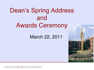 Dean's Spring Address  and Awards Ceremony