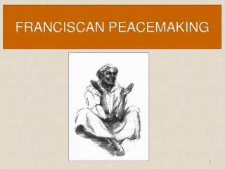 FRANCISCAN PEACEMAKING