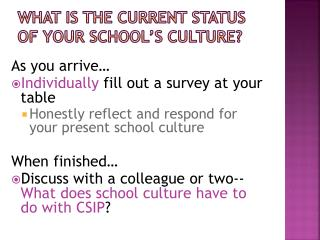 What is the current status of your school's culture?