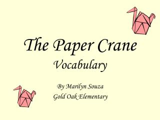 The Paper Crane Vocabulary