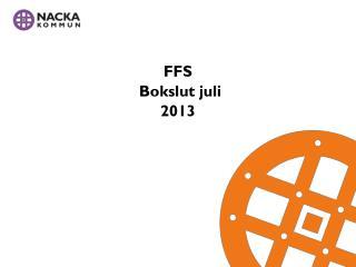 FFS Bokslut juli 2013