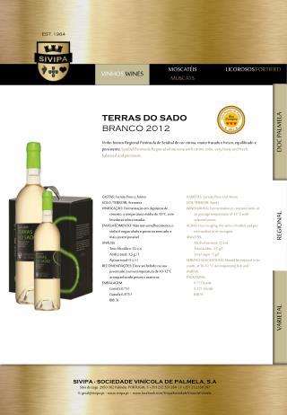 TERRAS DO SADO BRANCO 2012