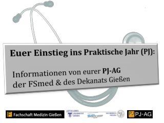 Euer Einstieg ins Praktische Jahr (PJ):    Informationen von eurer  PJ-AG