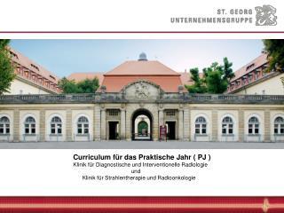 Curriculum für das Praktische Jahr ( PJ )