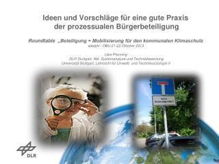 Ideen und Vorschläge für eine gute Praxis  der prozessualen Bürgerbeteiligung