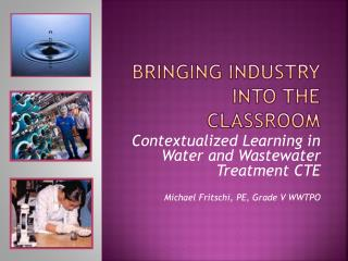 Bringing industry into the classroom