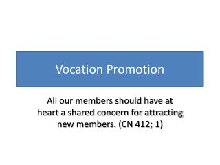Vocation Promotion