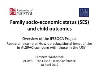 Family socio-economic status (SES) and child outcomes