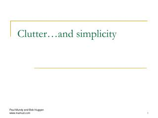 Clutter…and simplicity