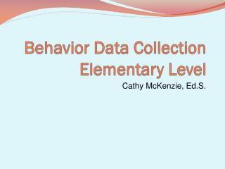 Behavior Data Collection Elementary Level