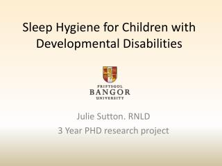 Sleep Hygiene for Children with Developmental Disabilities