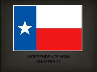 INDEPENDENCE WON CHAPTER 11