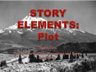STORY ELEMENTS: Plot
