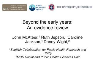 Beyond the early years:  An evidence review