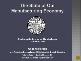 The State of Our Manufacturing Economy