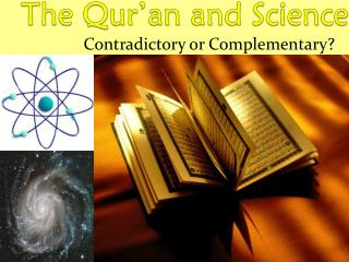 The Qur�an and Science