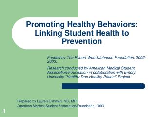 Promoting Healthy Behaviors:  Linking Student Health to Prevention