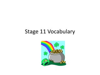 Stage 11 Vocabulary