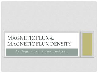 Magnetic flux & Magnetic flux density