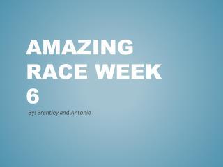 Amazing Race week 6