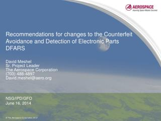 Recommendations for changes to the Counterfeit Avoidance and Detection of Electronic Parts DFARS
