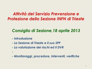 Attività  del  Servizio Prevenzione  e  Protezione della  Sezione INFN di Trieste