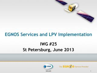 EGNOS Services and LPV  Implementation