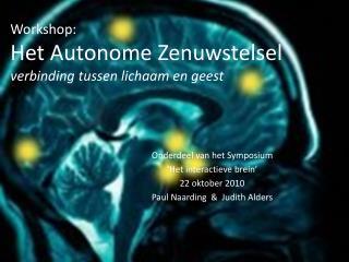 Workshop: Het Autonome Zenuwstelsel verbinding tussen lichaam en geest