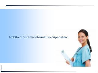 Ambito di Sistema Informativo Ospedaliero