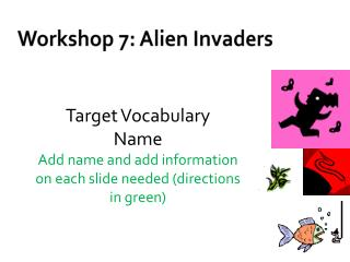Workshop 7: Alien Invaders