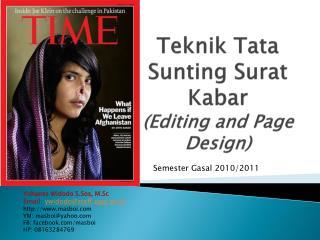 Teknik  Tata  Sunting Surat Kabar (Editing and Page Design)