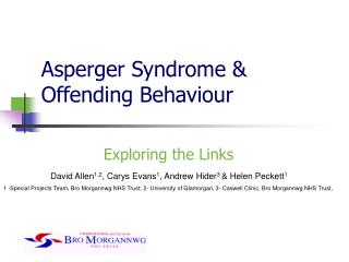 Asperger Syndrome  Offending Behaviour