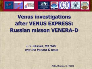 Venus investigations  after VENUS EXPRESS:  Russian  misson  VENERA-D
