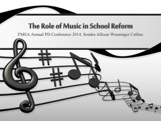 The Role of Music in School Reform