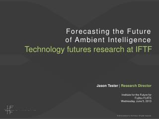 Forecasting the Future of Ambient Intelligence
