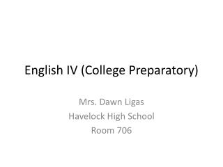 English IV (College Preparatory)