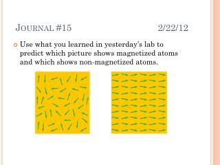 Journal #15    2/22/12