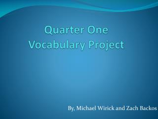 Quarter One Vocabulary Project