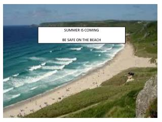 SUMMER IS COMING BE SAFE ON THE BEACH