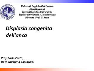 Università Degli Studi di  Catania Dipartimento di Specialità  Medico  Chirurgiche