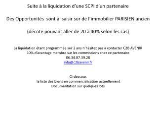 Suite à la liquidation d'une SCPI d'un  partenaire