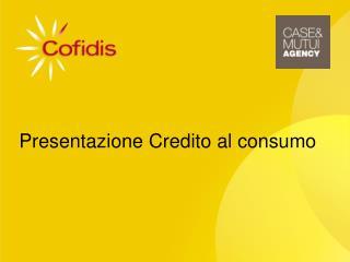 Presentazione Credito  al  consumo
