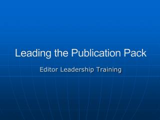 Leading the Publication Pack