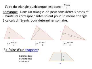 L'aire du triangle quelconque  est donc :